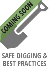 Safe Digging/Best Practices